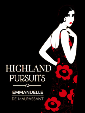 small size Highland Pursuits a Scottish Romance by Emmanuelle de Maupassant