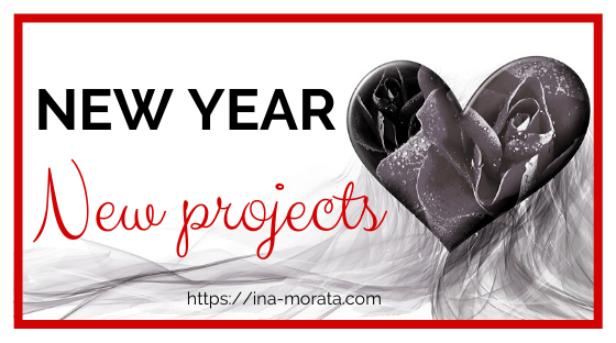 New projects for 2020 by Ina Morata