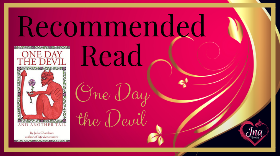 Ina Morata recommends One Day the Devil by Julia Chambers