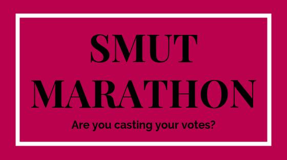 Smut Marathon: have you cast your votes?